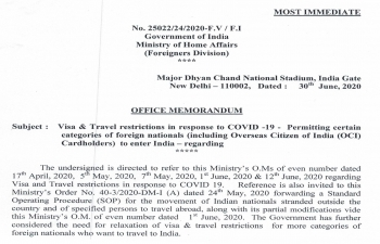 Visa & Travel restrictions in response to COVID -19 - Permitting certain categories of foreign nationals (including Overseas Citizen of India (OCI) Cardholders) to enter India (As on July 3rd)